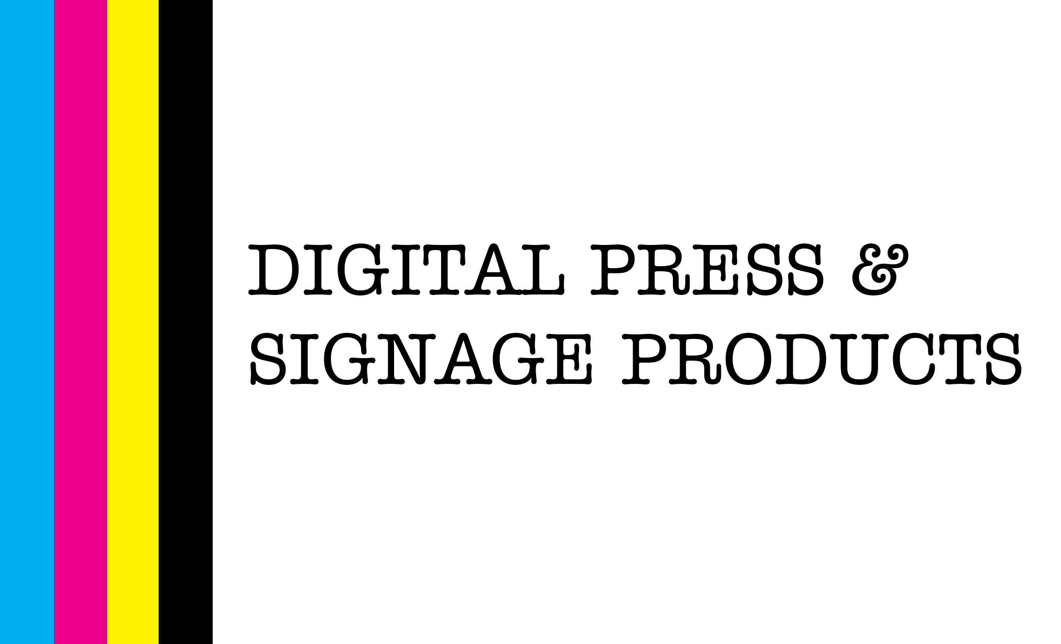 Digital press and signage box HOME PAGE v2